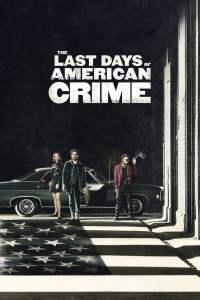 ปล้นสั่งลา (2020) The Last Days of American Crime