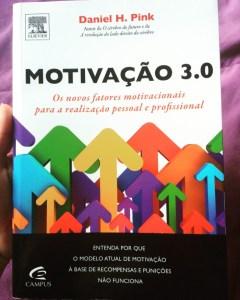 Motivação 3.0 - Daniel Pink - 7 Cantos do Mundo