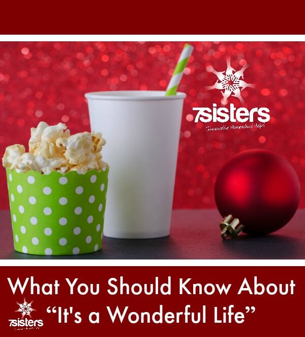"""What You Should Know About """"It's a Wonderful Life"""" 7SistersHomeschool.com"""