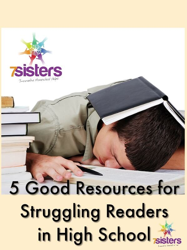 5 Good Resources for Struggling Readers in High School 7SistersHomeschool.com