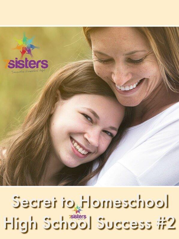 Secret to Homeschool High School Success #2 7SistersHomeschool.com