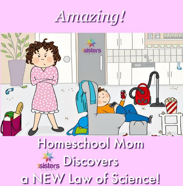 Homeschool Mom Discovers a NEW Law of Science 7SistersHomeschool.com