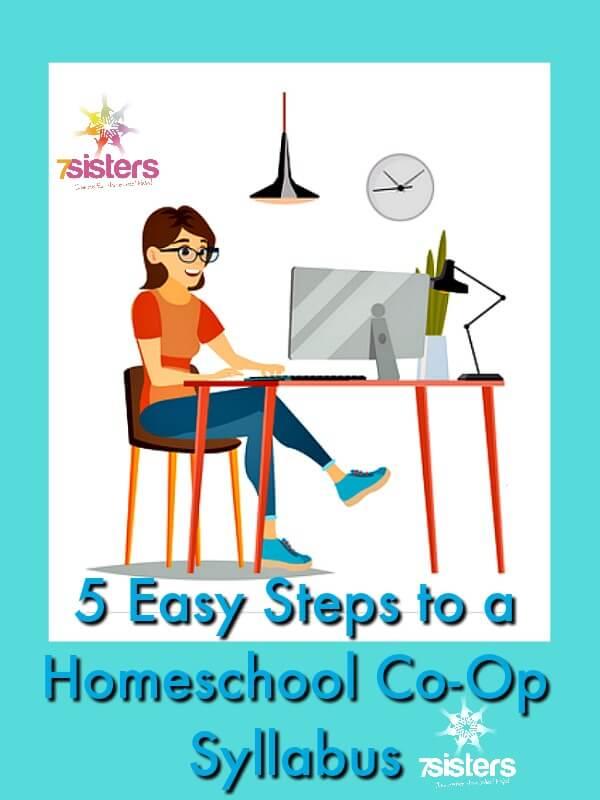 5 Easy Steps to a Co-Op Syllabus 7SistersHomeschool.com