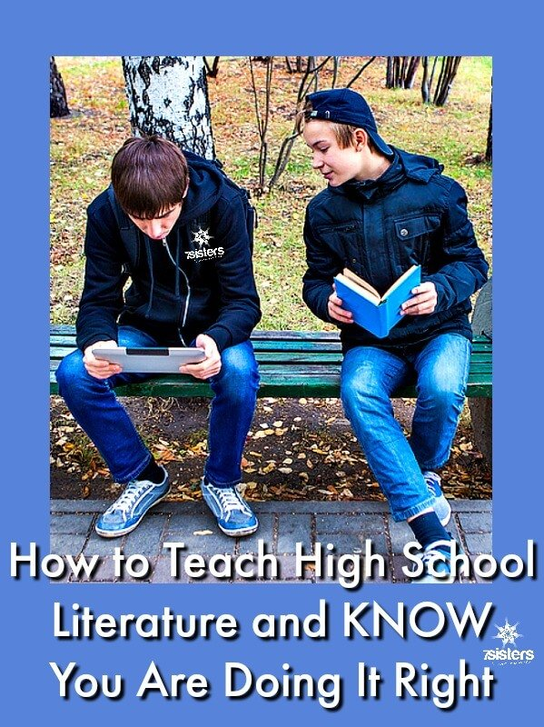 How to Teach High School Literature and KNOW You Are Doing It Right 7SistersHomeschool.com