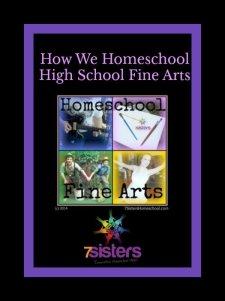 How We Homeschool High School Fine Arts