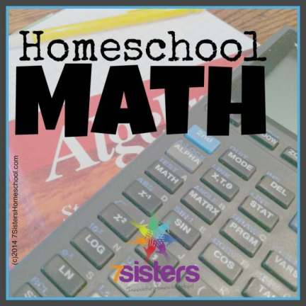 Read about Homeschooling Math at 7SistersHomeschool.com