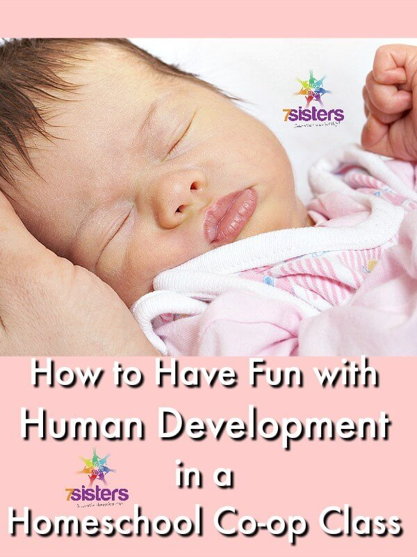 Human Development in a Homeschool Co-op Class 7SistersHomeschool.com