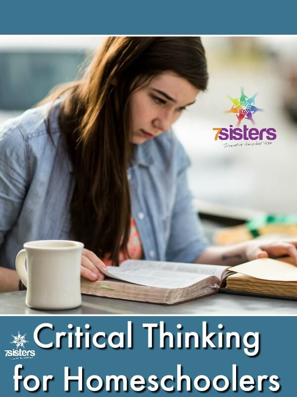 Critical Thinking for Homeschoolers. Help your teens develop critical thinking skills in simple, life changing ways with these ideas. #7SistersHomeschool #CriticalThinkingSkills #CriticalThinkingForHomeschoolers #HomeschoolHighSchool #PlatoForHomeschool