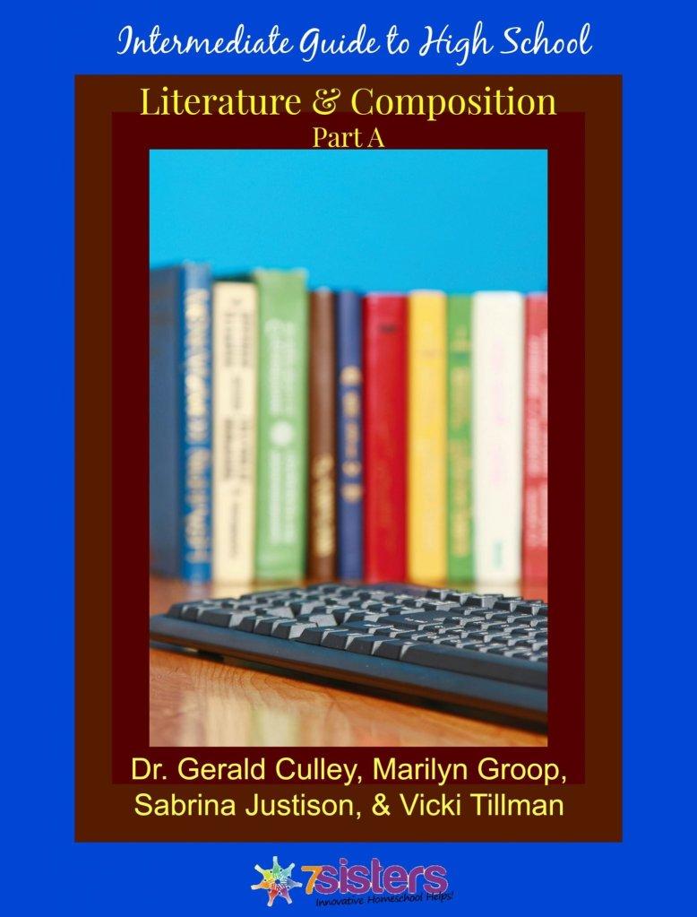 High School Literature & Composition 2A: Intermediate Guide to High School Literature & Composition Part A