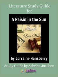 A Raisin in the Sun Literature Guide 7SistersHomeschool.com