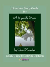 A Separate Peace Literature Guide 7SistersHomeschool.com