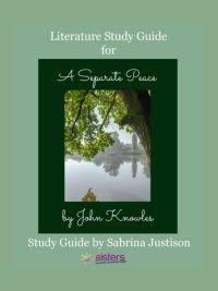 A Separate Peace Literature Guide 7SistersHomeschool.com
