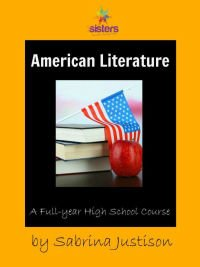 An Authoritative Guide to Literature for Homeschool High School American Literature