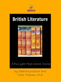 An Authoritative Guide to Literature for Homeschool High School British Literature - One Year of Reading and Thining