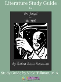 Dr. Jekyll and Mr. Hyde Literature Study Guide