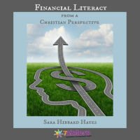 Financial Literacy from a Christian Perspective from 7 Sisters Homeschool