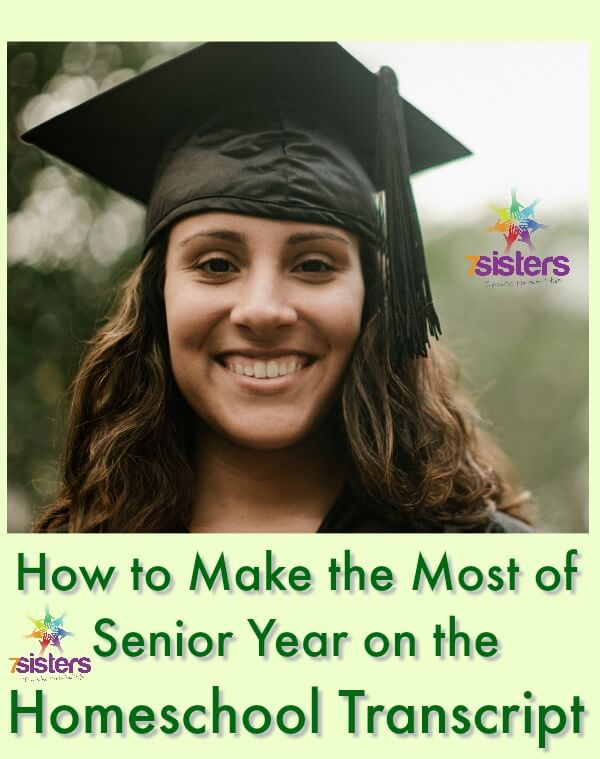 How to Make the Most of Senior Year on the Homeschool Transcript. Make the most of senior year in homeschool high school, create a great transcript.