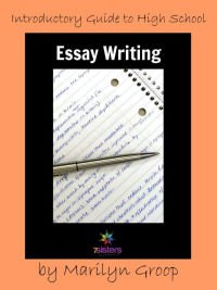 Introductory Guide to High School Essay Writing 7SistersHomeschool.com