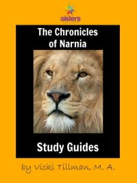 The Chronicles of Narnia Literature Guides for High School-Complete Set from 7 Sisters Homeschool