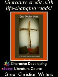 An Authoritative Guide to Literature for Homeschool High School Character-developing literature: Great Christian Writers