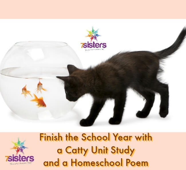 Finish the School Year with a Catty Unit Study and a Homeschool Poem 7SistersHomeschool.com Fun, informal unit study based on book by TS Eliot