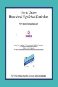 Choosing Curriculum for Homeschool High School