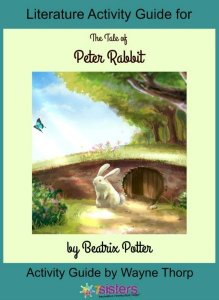Literature Activity Guide for The Tale of Peter Rabbit 7SistersHomeschool.com