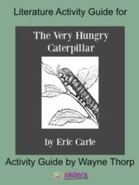 How to Use Elementary Literature Activity Guides With Your Homeschooler The Very Hungry Caterpillar