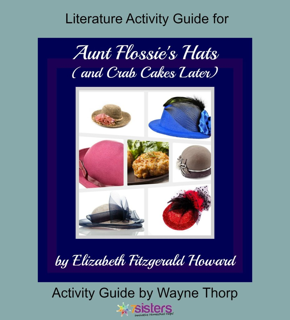 Activity Guide: Literature Activity Guide for Aunt Flossie's Hats