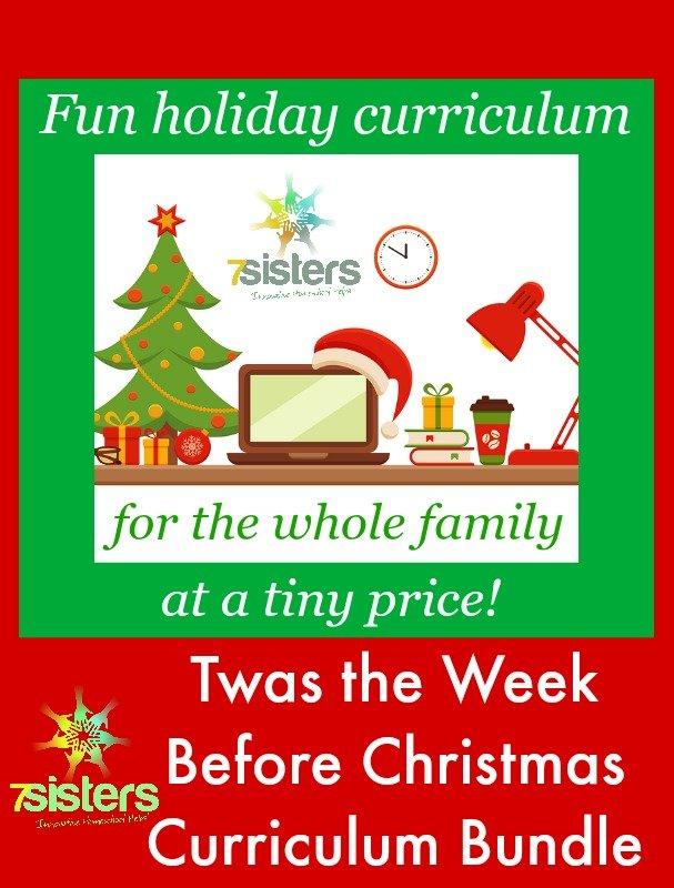 Twas the Week Before Christmas Curriculum Bundle 7SistersHomeschool.com