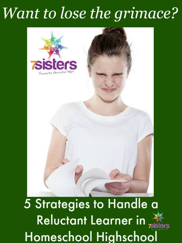 5 Strategies to Handle a Reluctant Learner in Homeschool High School 7SistersHomeschool.com #HomeschoolReluctantLearner This picture shows a teenage girl making a face as she starts her homeschool lessons.