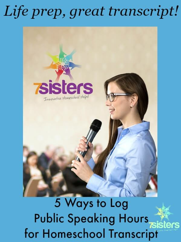5 Ways to Log Public Speaking on the Homeschool Transcript 7SistersHomeschool.com