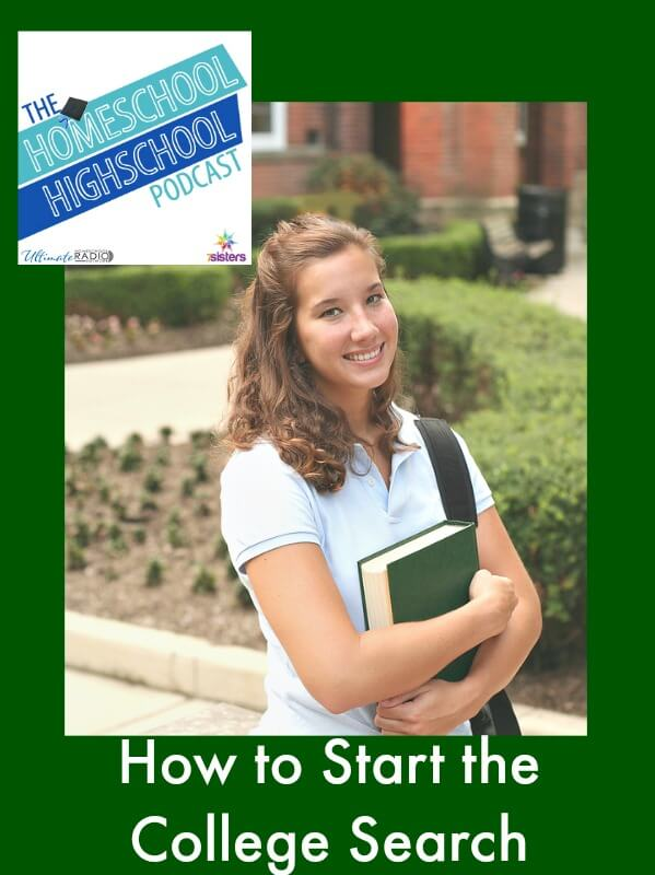 HSHSP Ep 53 How to Start the College Search Tips for helping homeschool high schoolers know where to start the college choice decisions.