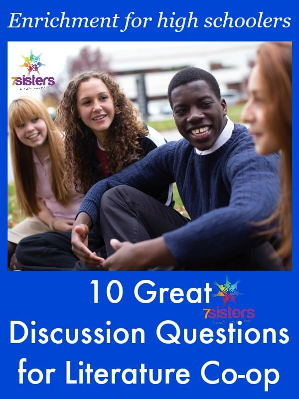 10 Great Discussion Questions for Homeschool Literature Co-op