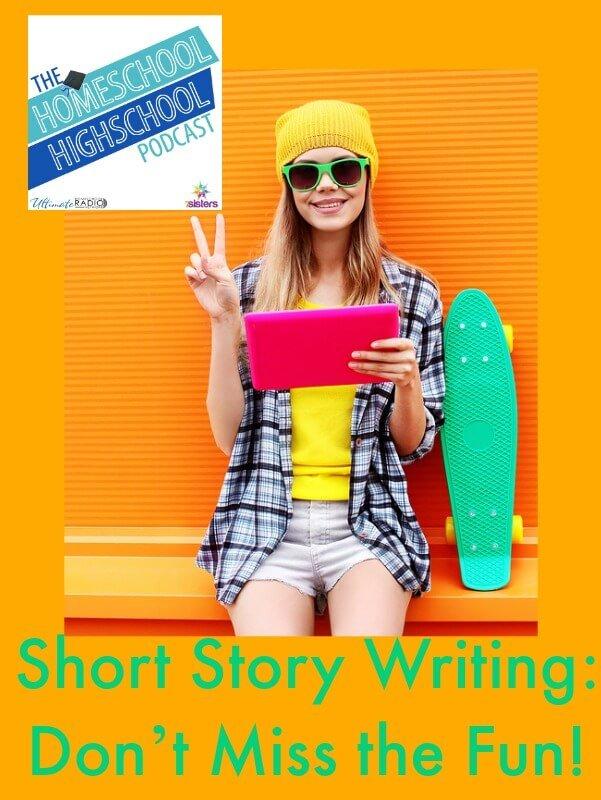 Homeschool Highschool Podcast Ep 63: Short Story Writing