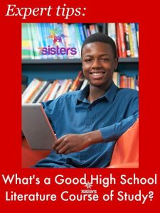 An Authoritative Guide to Literature for Homeschool High School What's a Good High School Literature Course of Study