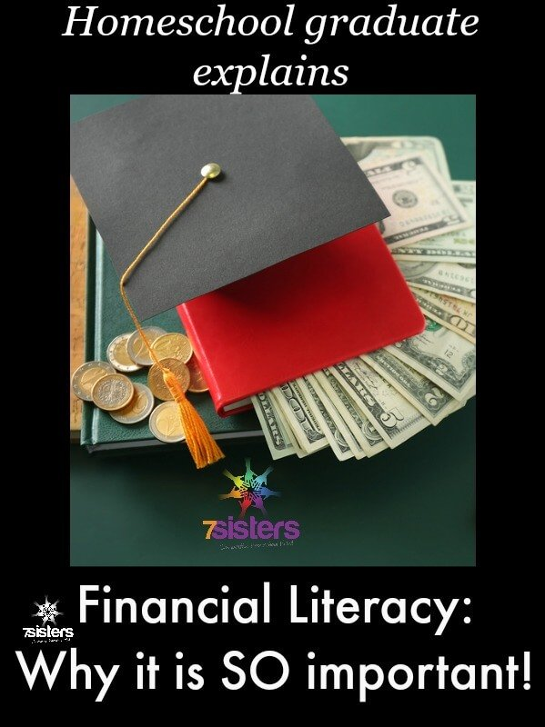 Financial Literacy: A Homeschool Graduate Explains Why Financial Literacy is SO Important.  Why should a homeschool high schooler earn a Financial Literacy credit?