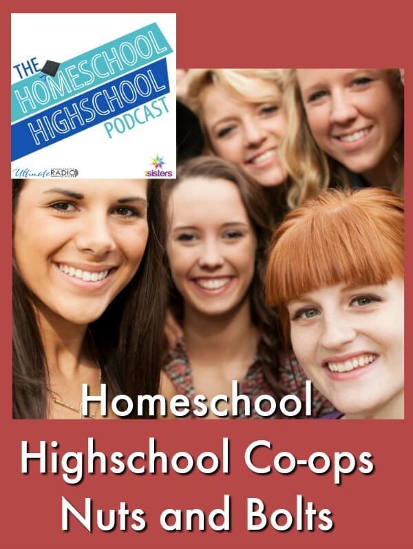 Homeschool Highschool Podcast Ep 69: Homeschool Highschool Co-op Nuts and Bolts