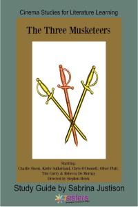 The Three Musketeers Cinema Study Guide from 7SistersHomeschool.com