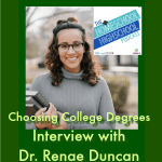 HSHSP Ep 94 Choosing College Degrees Interview with Dr. Renae Duncan