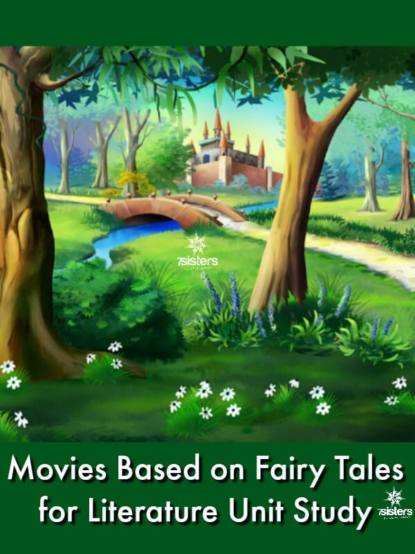 Movies Based on Fairy Tales to Enrich Literature Unit Study