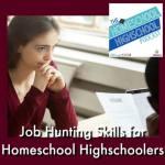 Homeschool Highschool Podcast Ep 113: Job-Hunt Tips for Teens