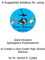 Apologetics Suggested Syllabus Using Good Answers Presentations