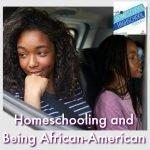 HSHSP Ep 127: Being African-American and Homeschooling