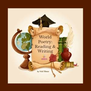 World Poetry Reading and Writing 7SistersHomeschool.com #WorldPoetryCurriculum #HomeschoolHighSchoolWriting #HomeschoolHighSchoolPoetry #7SistersHomeschool This etext cover shows a jpg of a globe, scroll, graduation cap, books, quill pen and inkwell.