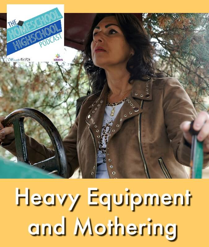 HSHSP Ep 135: Heavy Equipment and Mothering. Helicopter mom, Snowplow mom, Bulldozer mom… how to avoid becoming a heavy equipment mom!