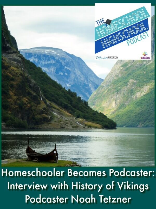 HSHSP Ep 140: Homeschooler Becomes Podcaster, Interview with Vikings Podcaster Noah Tetzner Log history hours with expert interviews on the History of Vikings Podcast. Great interview with podcaster, Noah Tetzner.