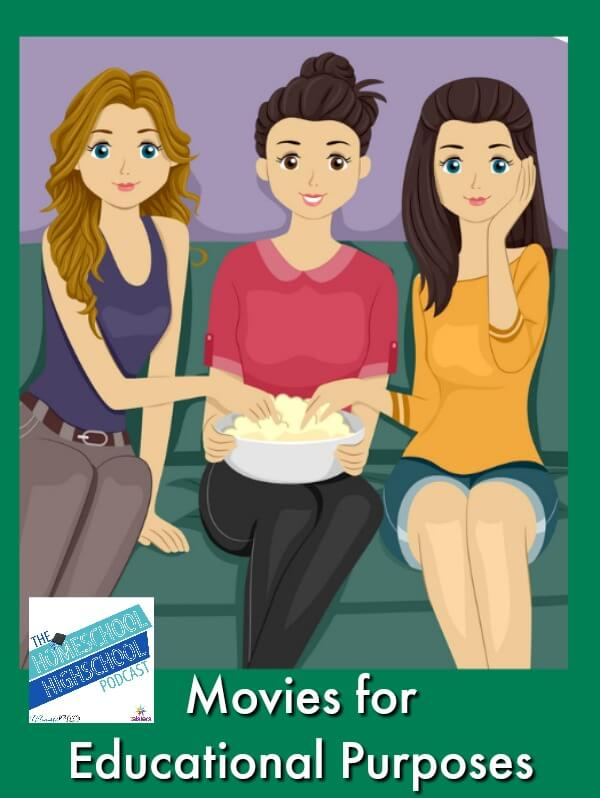 HSHSP EP 145: Movies for Educational Purposes. Movies can be an inspirational part of your homeschool high school Language Arts program.