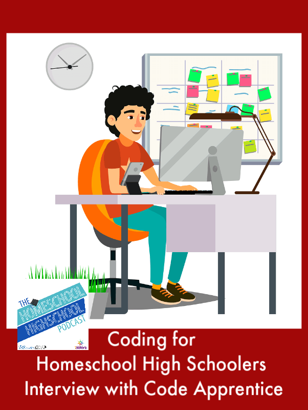 HSHSP Ep 148: Coding for Homeschool High Schoolers, Interview with Code Apprentice's Paul Drake. Teens can learn employable coding skills during homeschool high school.