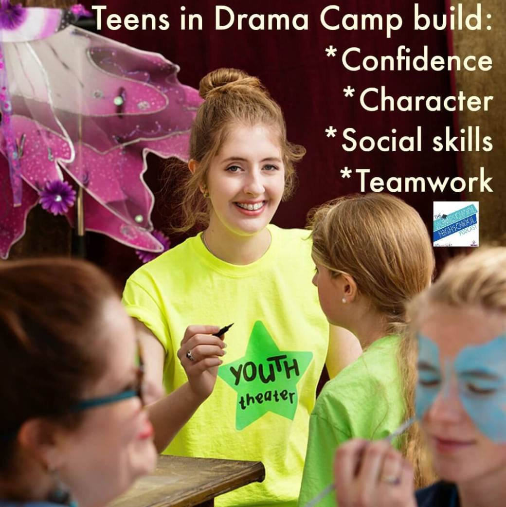 Teens in Drama Camp *Build confidence*Build character*Build social skills*Build teamwork skills Homeschool HighSchool Podcast